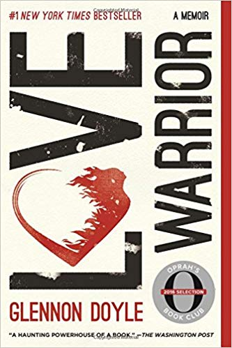 Love Warrior: Glennon Doyle