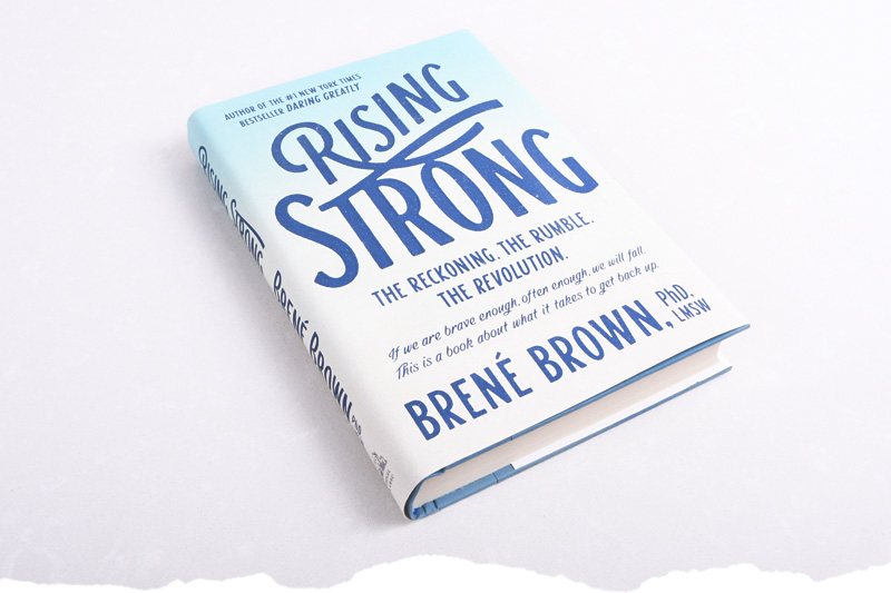 Rising Strong: Brene Brown