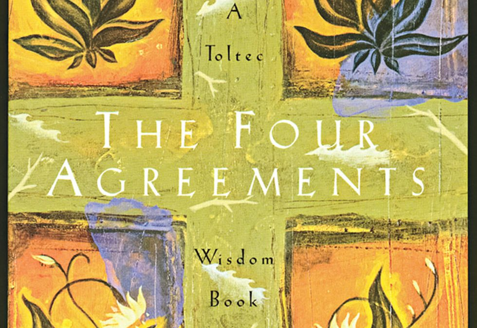The Four Agreements: Don Miguel Ruiz and Janet Mills